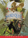Sword Quest (MP3): Swordbird Series, Book 2